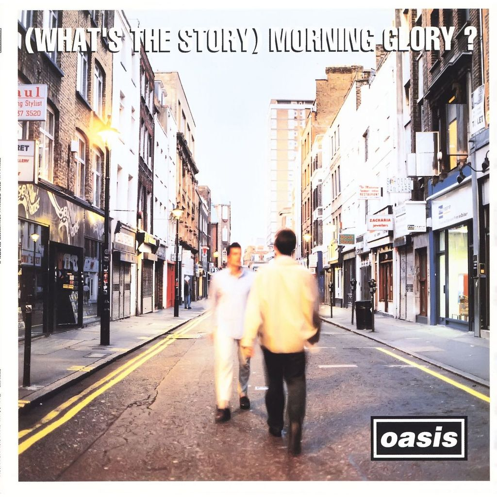 SATURDAY LISTENING: OASIS WHAT'S THE STORY MORNING GLORY ... Oasis Whats The Story Morning Glory